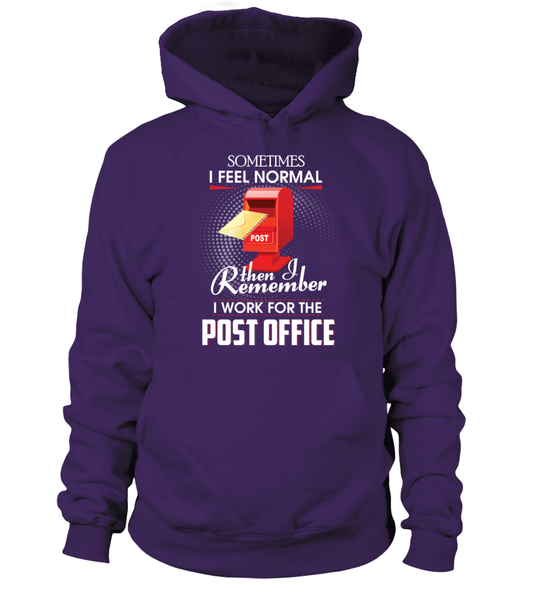 I Work For The Post Office Shirt - Giggle Rich - 14