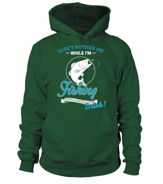 Don't Bother Me While I'm Fishing Shirt - Giggle Rich - 16