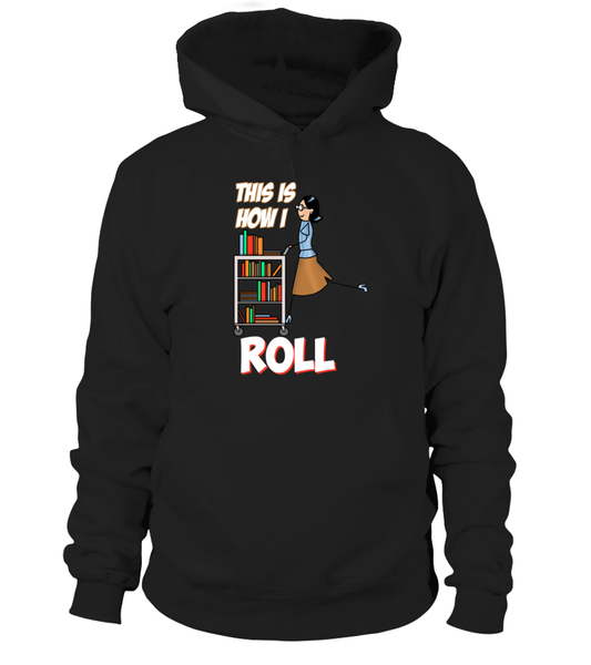 This Is How I Roll Shirt - Giggle Rich - 8