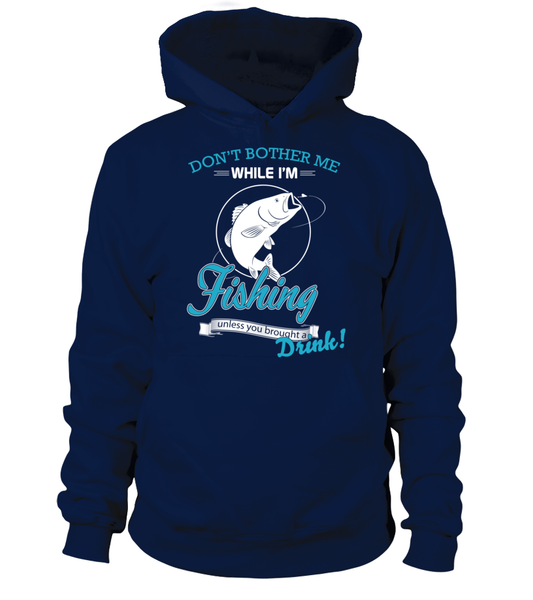 Don't Bother Me While I'm Fishing Shirt - Giggle Rich - 10