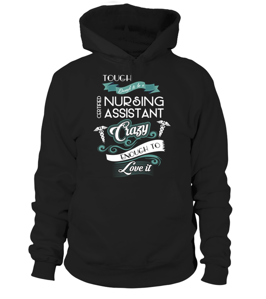 Tough Enough To Be A Certified Nursing Assistant Shirt - Giggle Rich - 5