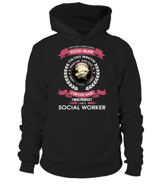 I Never Said I Was Perfect - I'm A Social Worker Shirt - Giggle Rich - 9