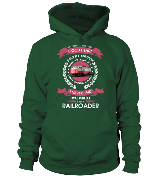 I Never Said I Was Perfect - I'm A Railroader Shirt - Giggle Rich - 7