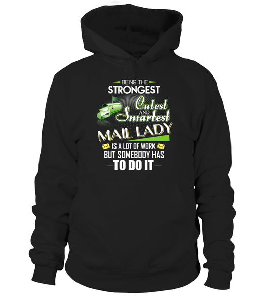 Cutest And Smartest Mail Lady Shirt - Giggle Rich - 18