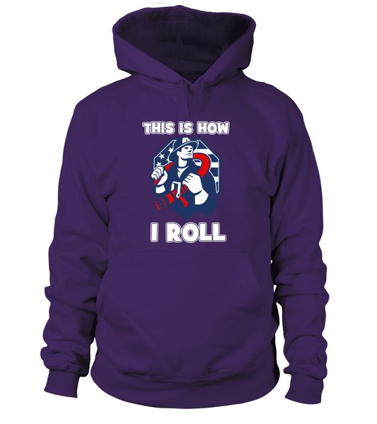 This Is How I Roll - Firefighters Shirt Shirt - Giggle Rich - 16
