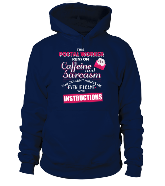 The Postal Worker Runs On Coffeine And Sarcasm Shirt - Giggle Rich - 7