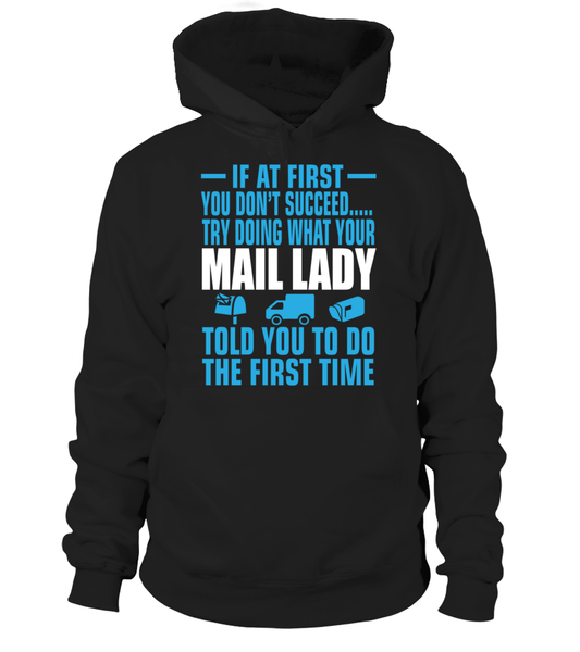 If At First Your Mail Lady Shirt - Giggle Rich - 5