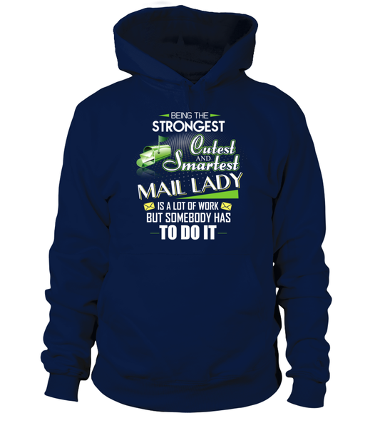 Cutest And Smartest Mail Lady Shirt - Giggle Rich - 17