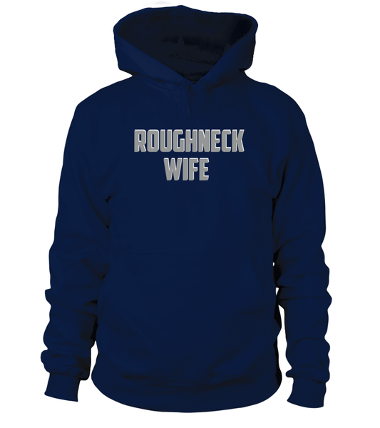 Roughneck Wife Waiting For Her Husband Shirt - Giggle Rich - 5