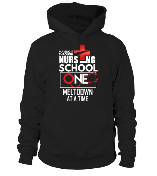 Nursing School One Meltdown At A Time Shirt - Giggle Rich - 7