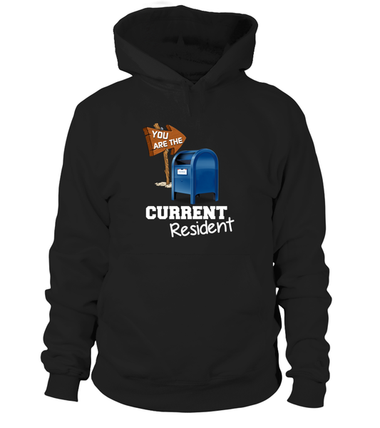 You Are The Current Resident - Postal Worker Shirt - Giggle Rich - 4