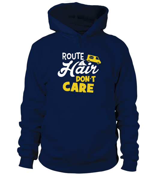 Route Hairs But Postal Workers Don't Care Shirt - Giggle Rich - 7