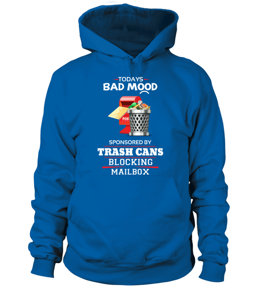 Today's Bad Mood Sponsored By Trash Cans Shirt - Giggle Rich - 5