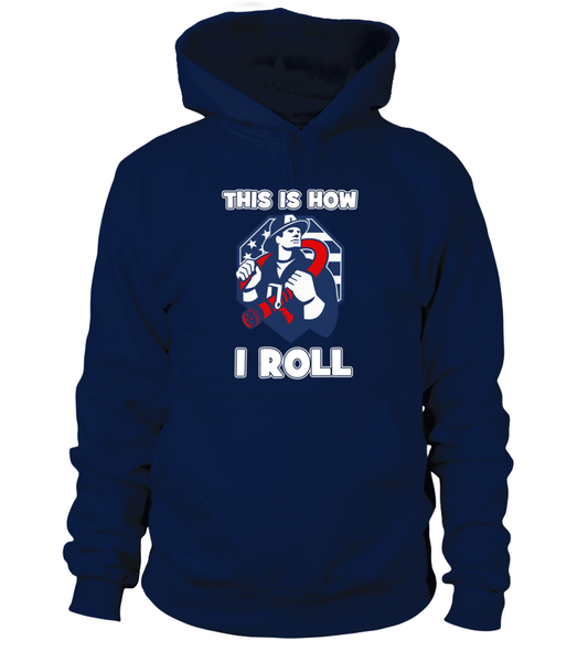 This Is How I Roll - Firefighters Shirt Shirt - Giggle Rich - 14