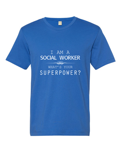 Social Worker's SuperPower Shirt - Giggle Rich - 2
