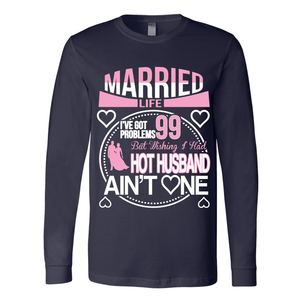 Married Life 99 Problems Shirt - Giggle Rich - 4