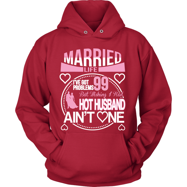 Married Life 99 Problems Shirt - Giggle Rich - 10