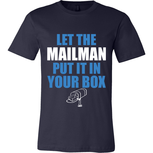 Let The Mailman Shirt - Giggle Rich - 3
