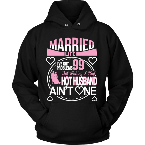 Married Life 99 Problems Shirt - Giggle Rich - 5