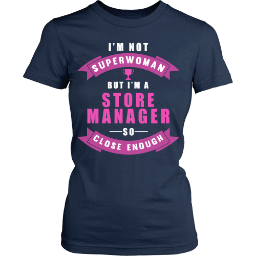 I'm Not Superwomen But I'm A Store Manager Shirt - Giggle Rich - 9