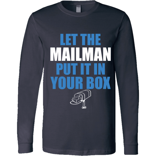 Let The Mailman Shirt - Giggle Rich - 6