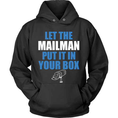 Let The Mailman Shirt - Giggle Rich - 10