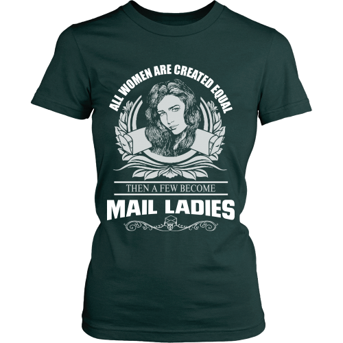 All Women Are Created Equal Except Mail Ladies Shirt - Giggle Rich - 6