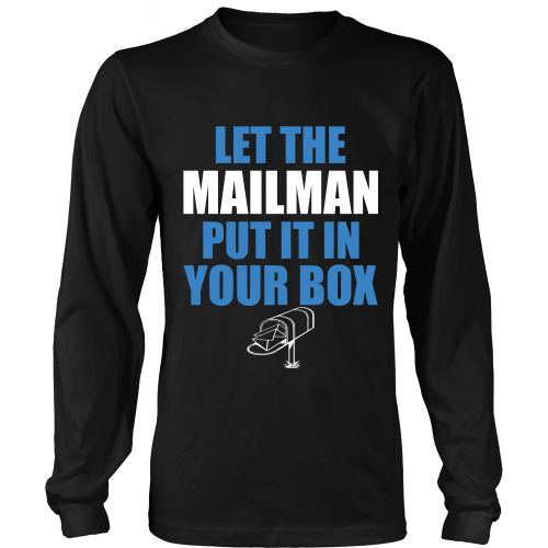Let The Mailman Shirt - Giggle Rich - 9