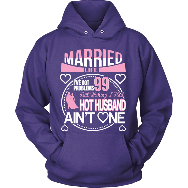 Married Life 99 Problems Shirt - Giggle Rich - 9