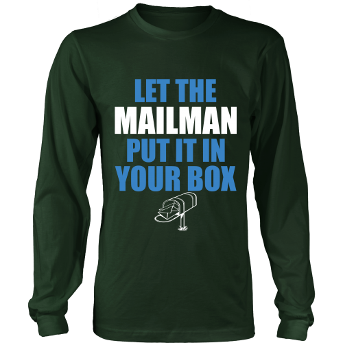 Let The Mailman Shirt - Giggle Rich - 8