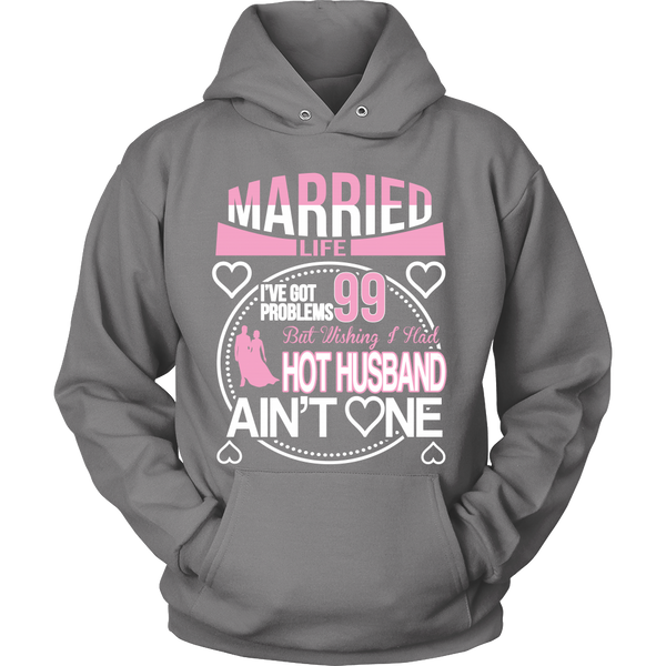 Married Life 99 Problems Shirt - Giggle Rich - 11