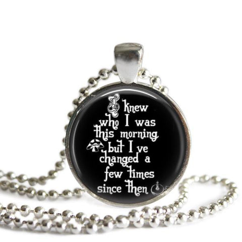 Alice In Wonderland jewelry Quote Necklace