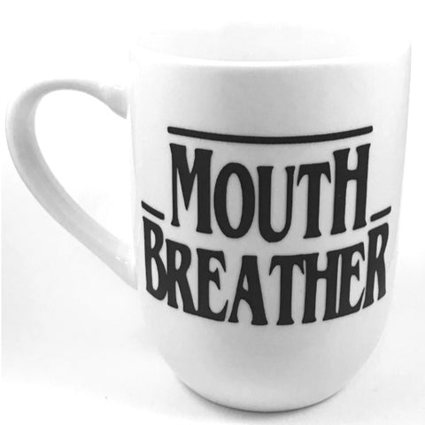 Mouth Breather Mug