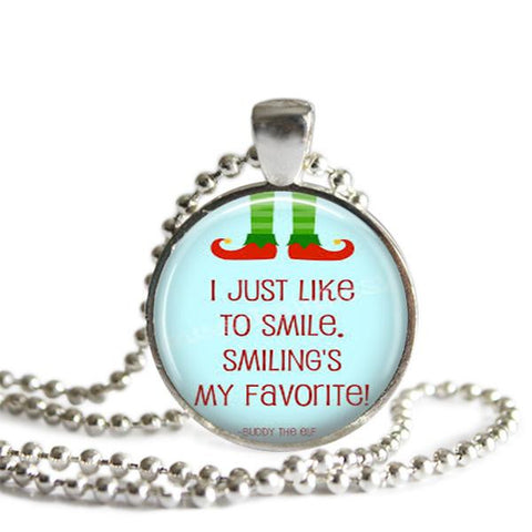 Buddy the Elf quote Necklace