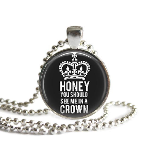 Sherlock Moriarty Quote Necklace Honey You Should See Me In A Crown