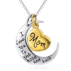 I Love You to The Moon and Back Mom