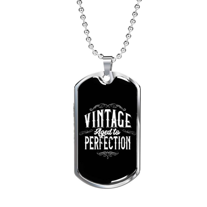 Aged to Perfection - Military Chain
