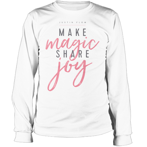 Make Magic Share Joy Long Sleeve Tee