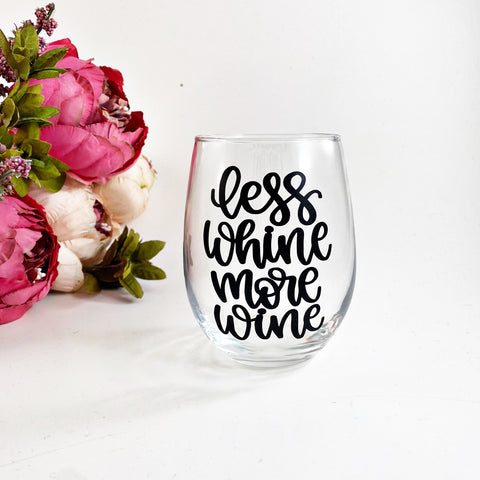 Less Whine More Wine