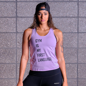 GYM IS MY FIRST LANGUAGE Tank - Lavender / Black