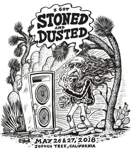 """I Got Stoned and Dusted"" Men's Tee"