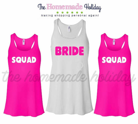 Bride and her Squad Bachelorette Tank Top