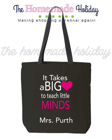 It takes a big heart to teach little minds canvas tote bag