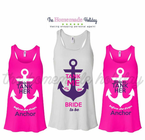 Help us tank her before she drops anchor bachelorette tank tops