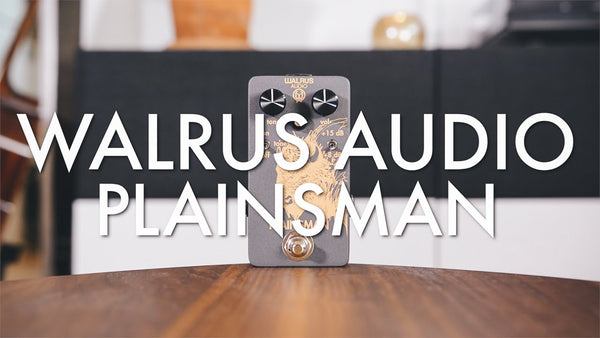 Walrus Audio Plainsman - Livingroom Gear Demo