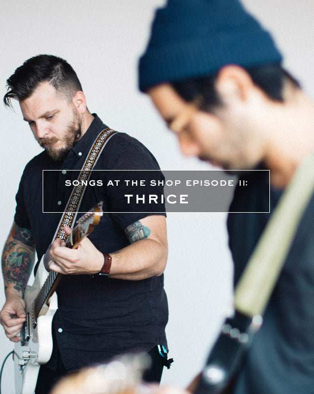 Thrice Songs at the Shop