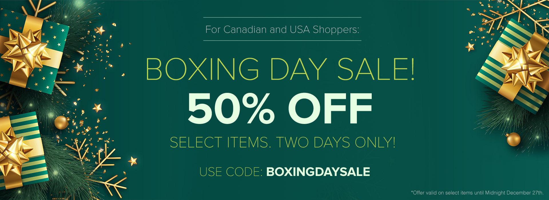 Boxing Day Sale - 50% Off Select Items!