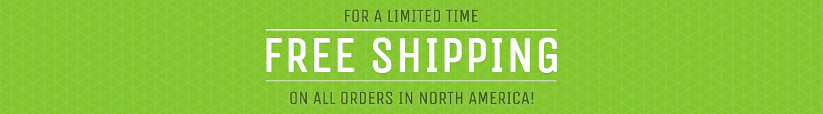 Free Shipping anywhere in North America!