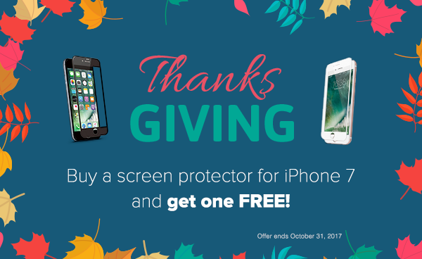Buy a screen protector for iPhone 7 and get one FREE!