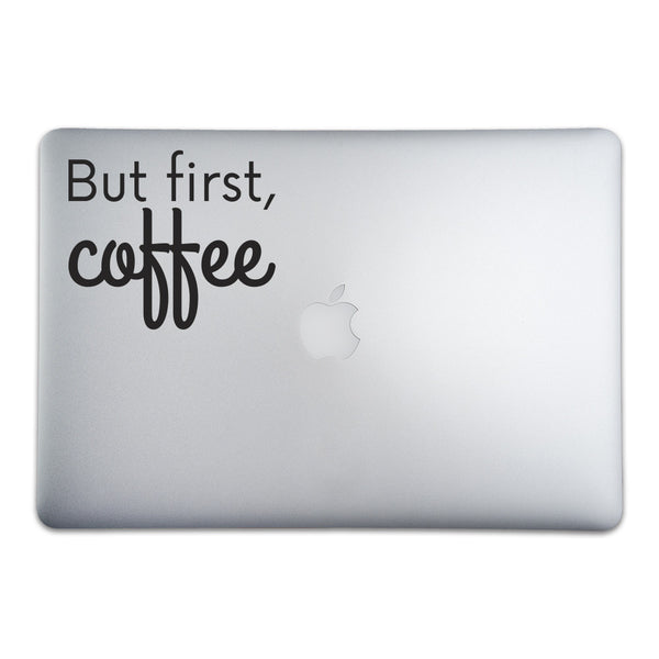 But First, Coffee Sticker - Whipps Sticker Co.